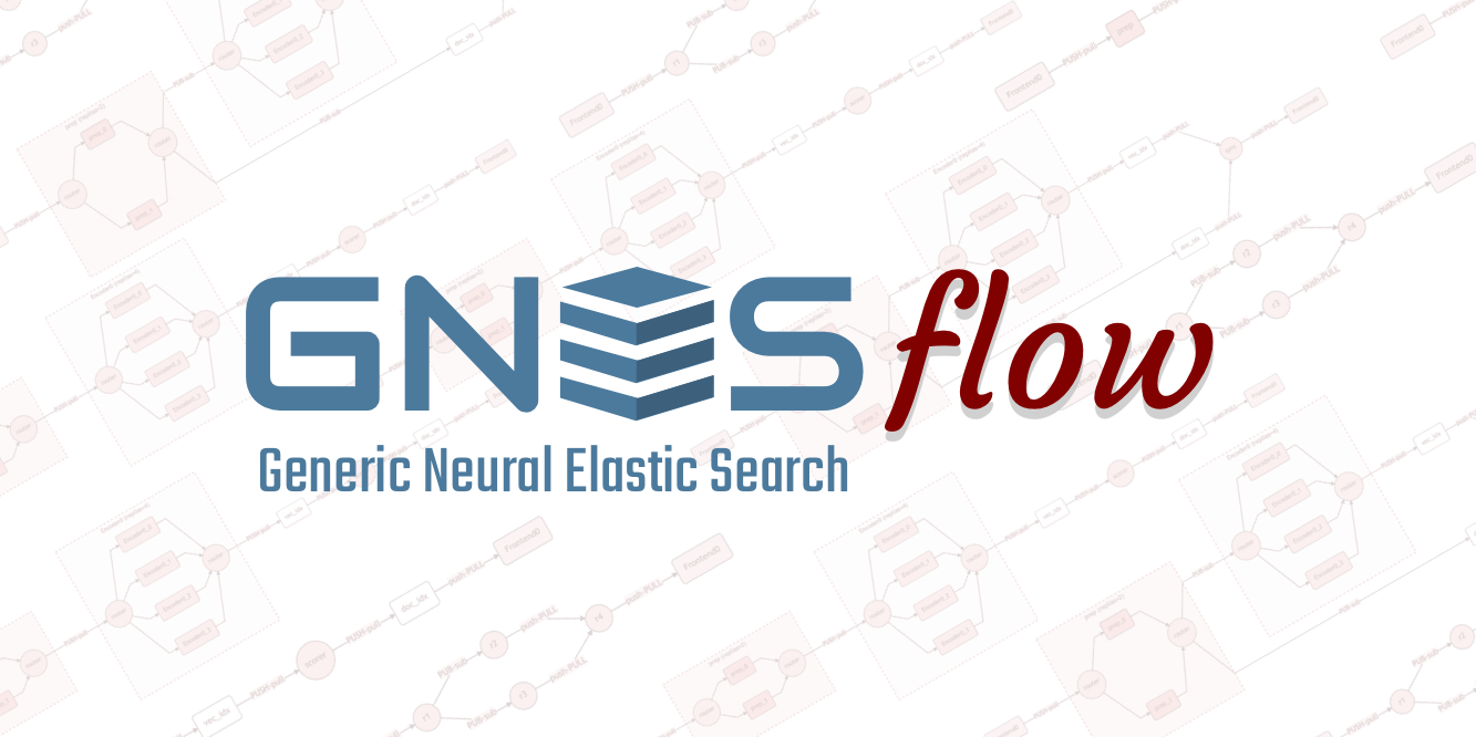 GNES Flow: a Pythonic Way to Build Cloud-Native Neural Search Pipelines