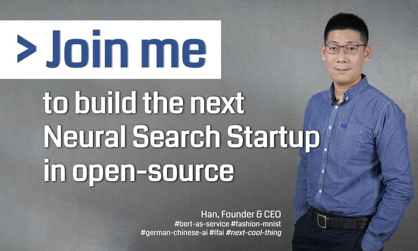 I Left Tencent AI and Raised $2M to Build the Next Neural Search Company in Open Source
